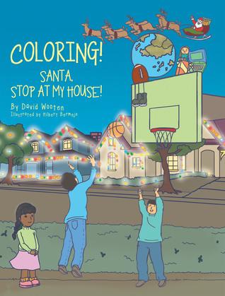 Coloring! Santa, Stop at My House!