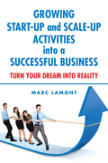 Growing Start-Up and Scale-Up Activities into a Successful Business