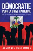 Démocratie Pour La Crise Haitienne