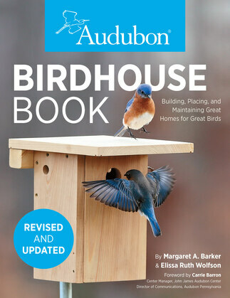 Audubon Birdhouse Book, Revised and Updated