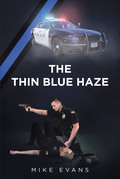 The Thin Blue Haze