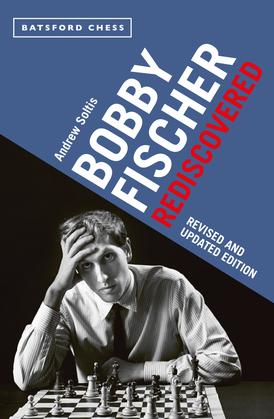 Bobby Fischer Rediscovered