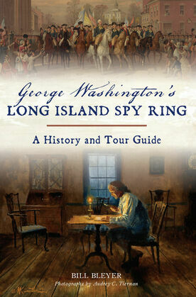 George Washington's Long Island Spy Ring