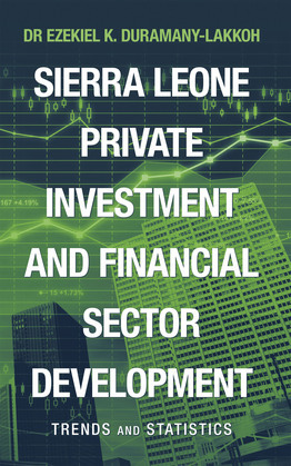 Sierra Leone Private Investment and Financial Sector Development