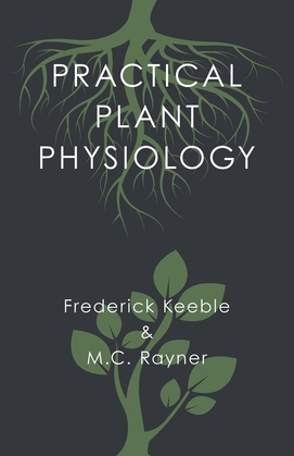 Practical Plant Physiology