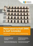 Materialwirtschaft (MM) in SAP S/4HANA – Deltafunktionen und Customizing