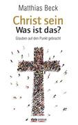 Christ sein – was ist das?