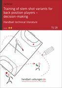 Training of stem shot variants for back position players – decision-making TU (28)