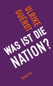 Was ist die Nation?
