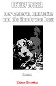 Der General, Aphrodite und die Hunde von Bern