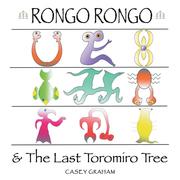 Rongo Rongo & the Last Toromiro Tree