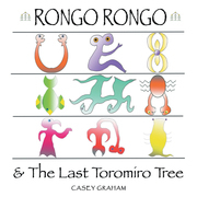 Rongo Rongo & the Last Toromiro Tree