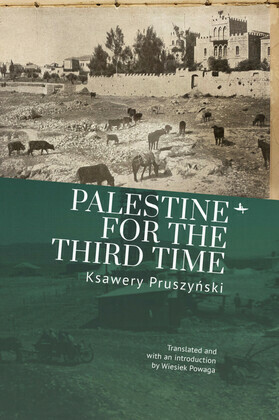 Palestine for the Third Time