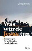 Was würde Jesus tun