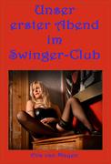 Unser erster Abend im Swinger-Club