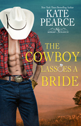 The Cowboy Lassoes a Bride