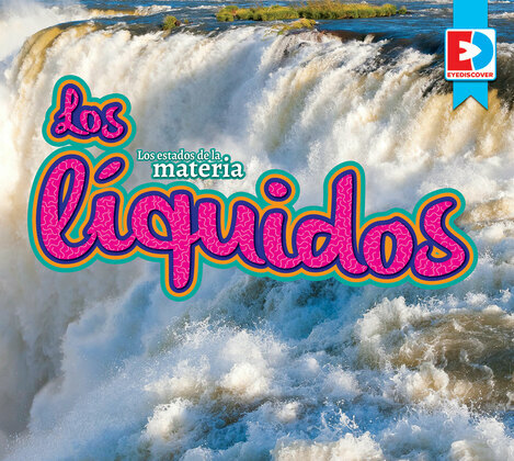 Los estados de la materia — Los líquidos