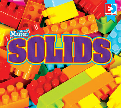 States of Matter: Solids
