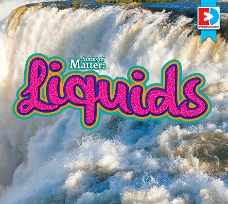 States of Matter: Liquids