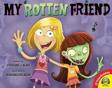 My Rotten Friend