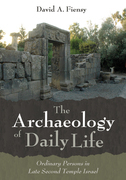 The Archaeology of Daily Life