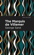 The Marquis de Villemer