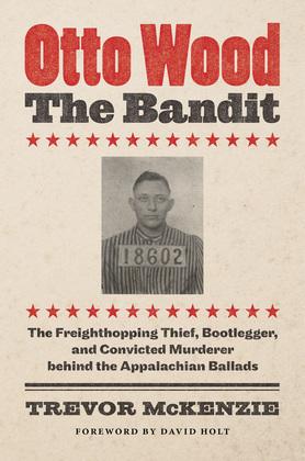 Otto Wood, the Bandit