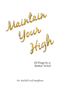Maintain Your High