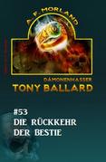 Tony Ballard #53: Die Rückkehr der Bestie