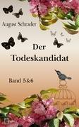 Der Todeskandidat / Band 5 & 6