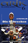 Arik der Schwertkämpfer 6: Die Schrecken der Stahlburg