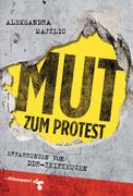 Mut zum Protest