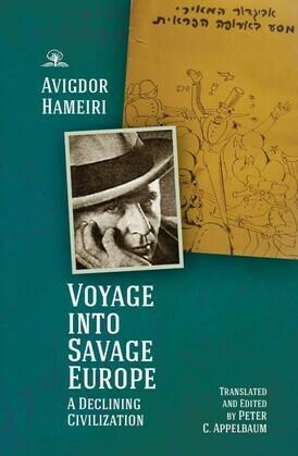 Voyage into Savage Europe