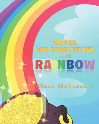 The Girl Who Found the End of the Rainbow