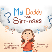 My Daddy Has Sirr-Oses?
