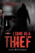 I Came as a Thief