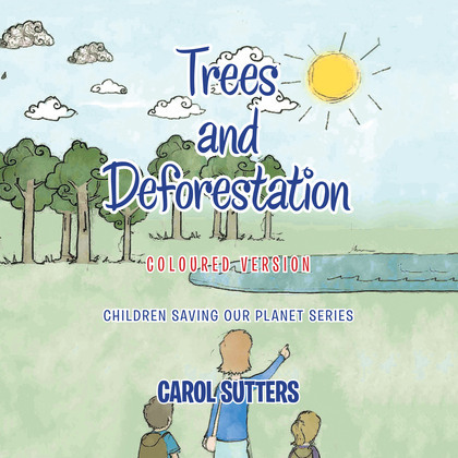 Trees and Deforestation