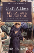 God's Address—Living with the Triune God, Revised Edition