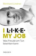 I L.I.K.E. my job