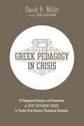 Greek Pedagogy in Crisis
