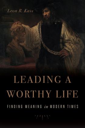 Leading a Worthy Life