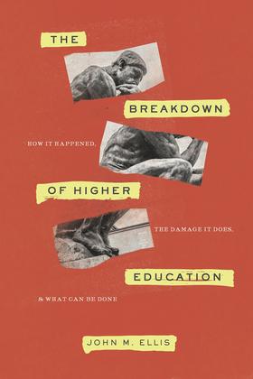 The Breakdown of Higher Education