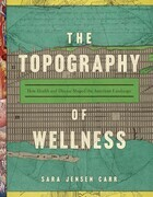 The Topography of Wellness