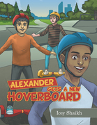 Alexander Gets a New Hoverboard