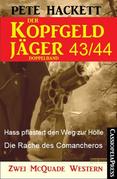 Der Kopfgeldjäger Folge 43/44  (Zwei McQuade Western)