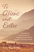 To Aliens and Exiles