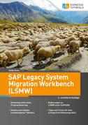 SAP Legacy System Migration Workbench (LSMW) – 2., erweiterte Auflage