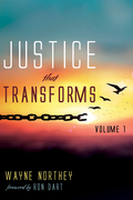 Justice That Transforms, Volume One