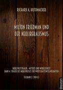 Milton Friedman und der Neoliberalismus
