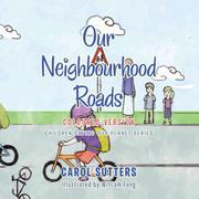 Our Neighbourhood Roads